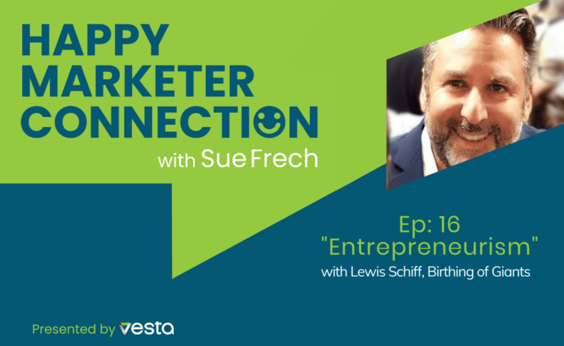 """Happy Marketer Connection Ep. 16: Lewis Schiff, Birthing of Giants on """"Entrepreneurism"""""""