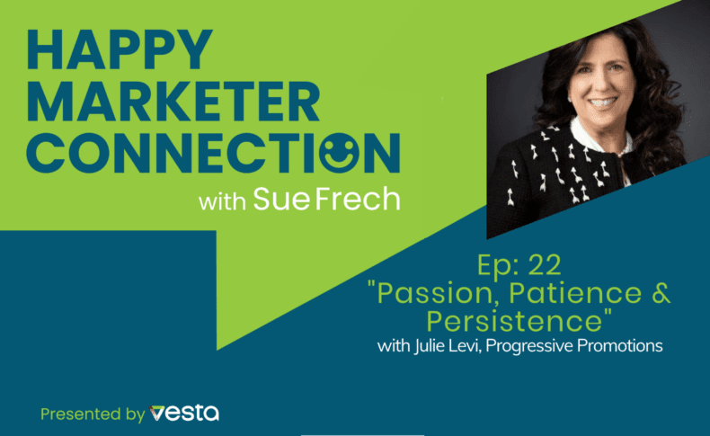 """Happy Marketer Connection Ep. 22: Julie Levi of Progressive Promotions on """"Passion, Patience & Persistence"""""""