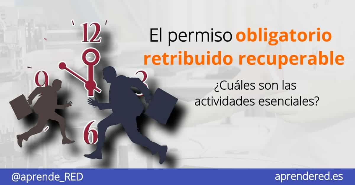 Permiso obligatorio retribuido recuperable covid 19