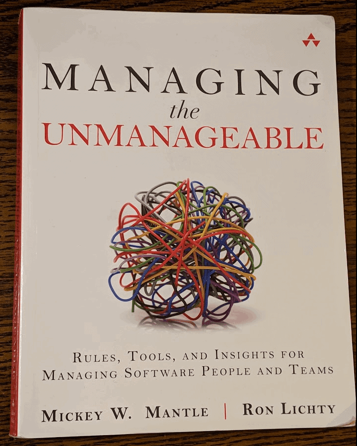 Managing The Unmanageable Book