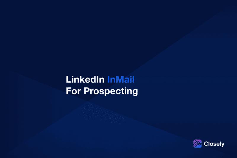 LinkedIn InMail for Prospecting