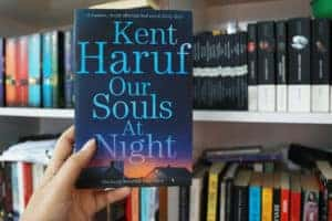 Our Souls at Night by Kent Haruf Author Book Novel Review Rating