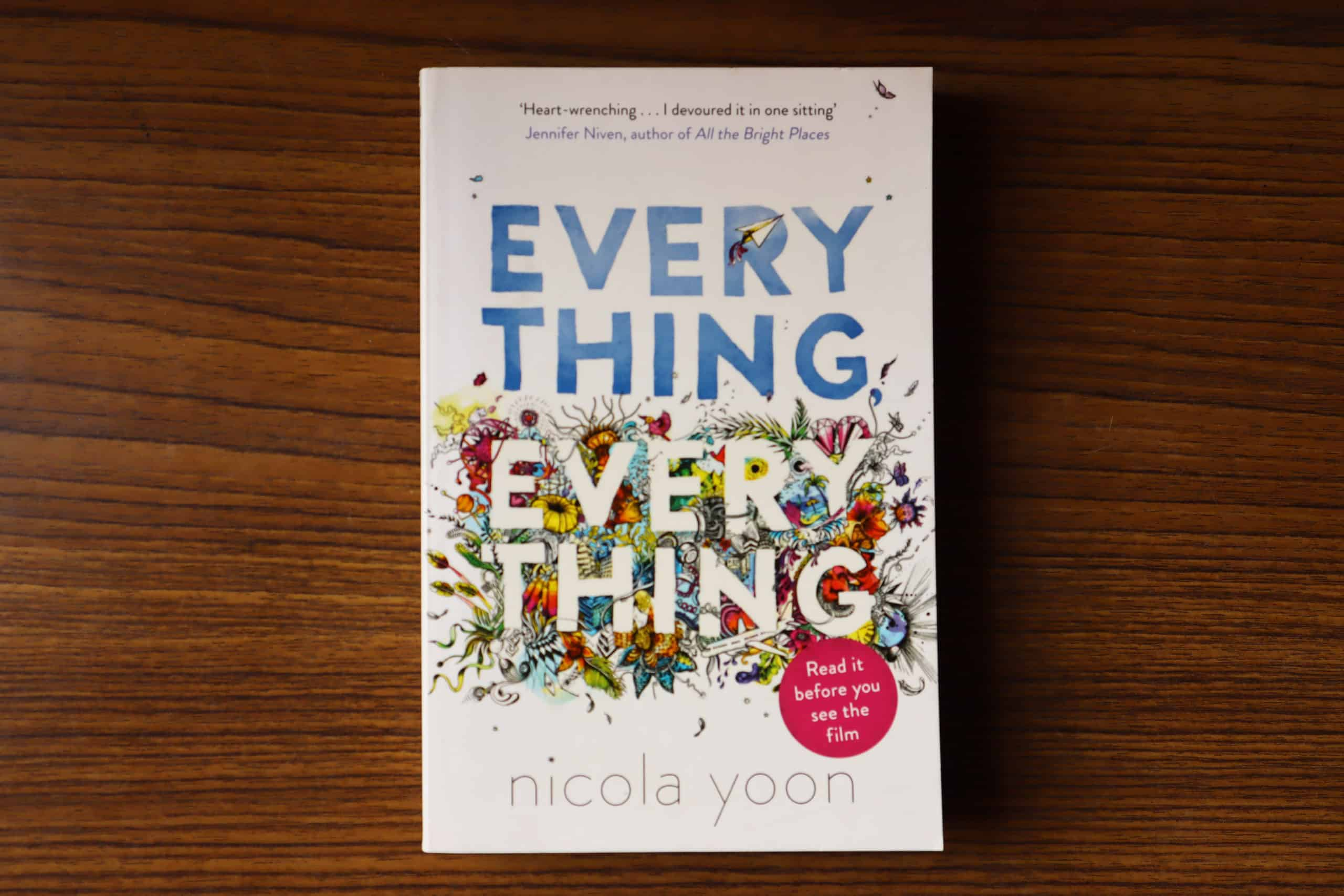 Everything Everything By Nicola Yoon Author Review Rating Book Novel