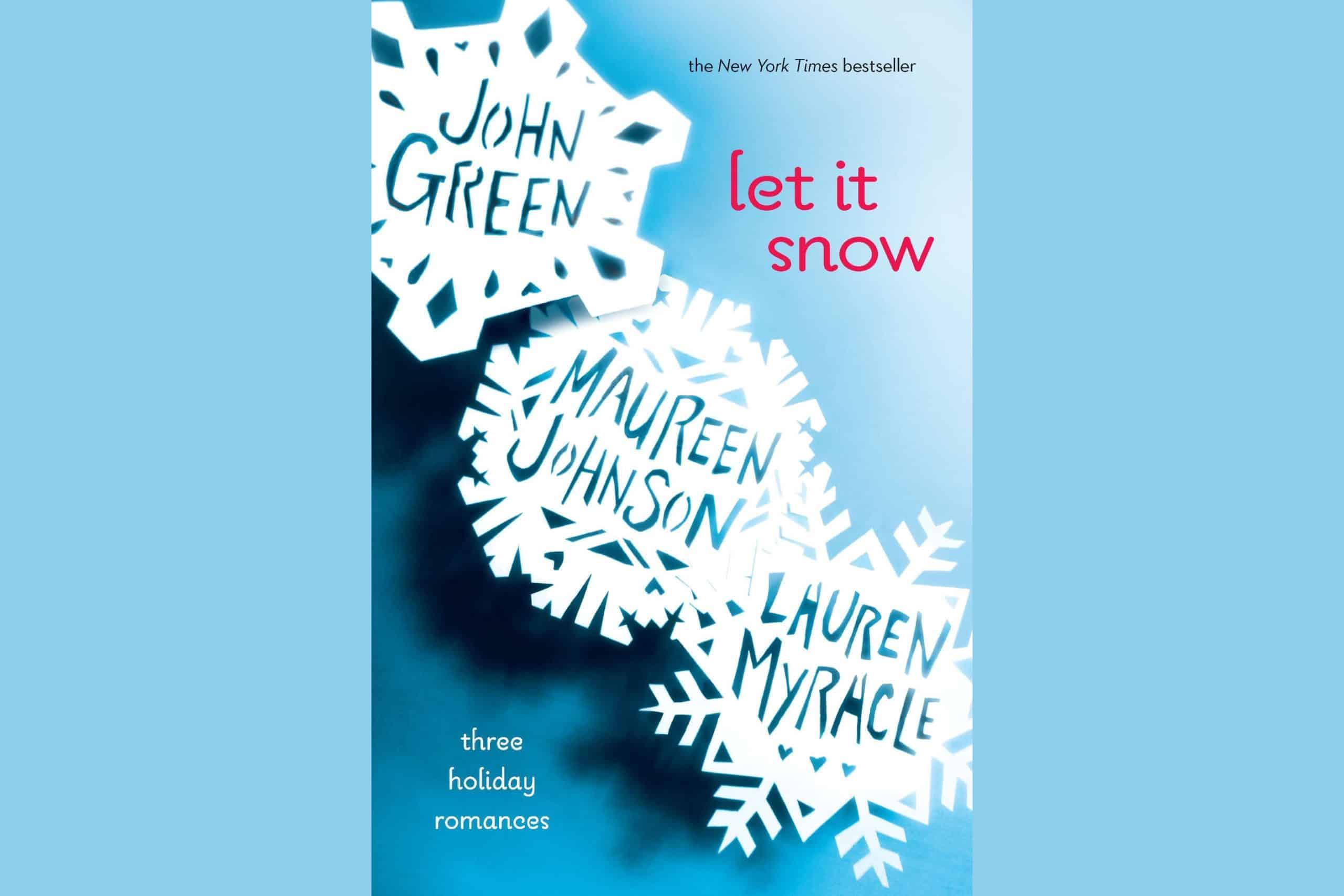 Let It Snow By John Green Maureen Johnson And Lauren Myracle