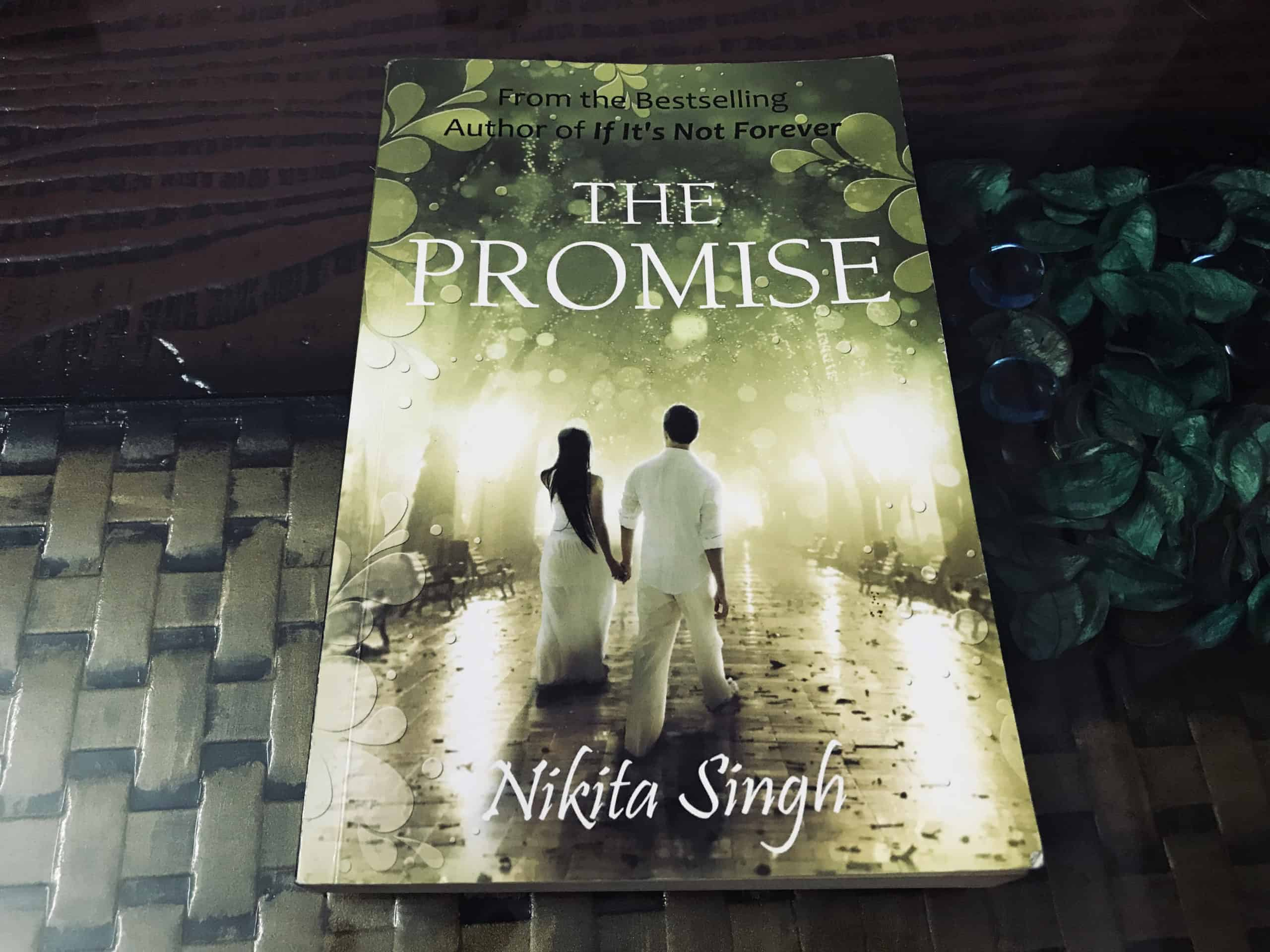 The Promise By Nikita Singh Author Novel Book Review Rating Summary
