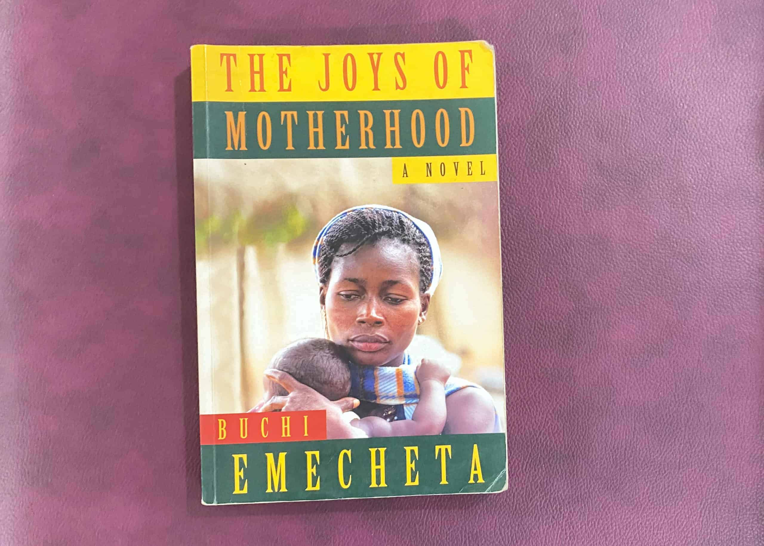 The Joys Of Motherhood Buchi Emecheta Author Review Rating Summary Novel