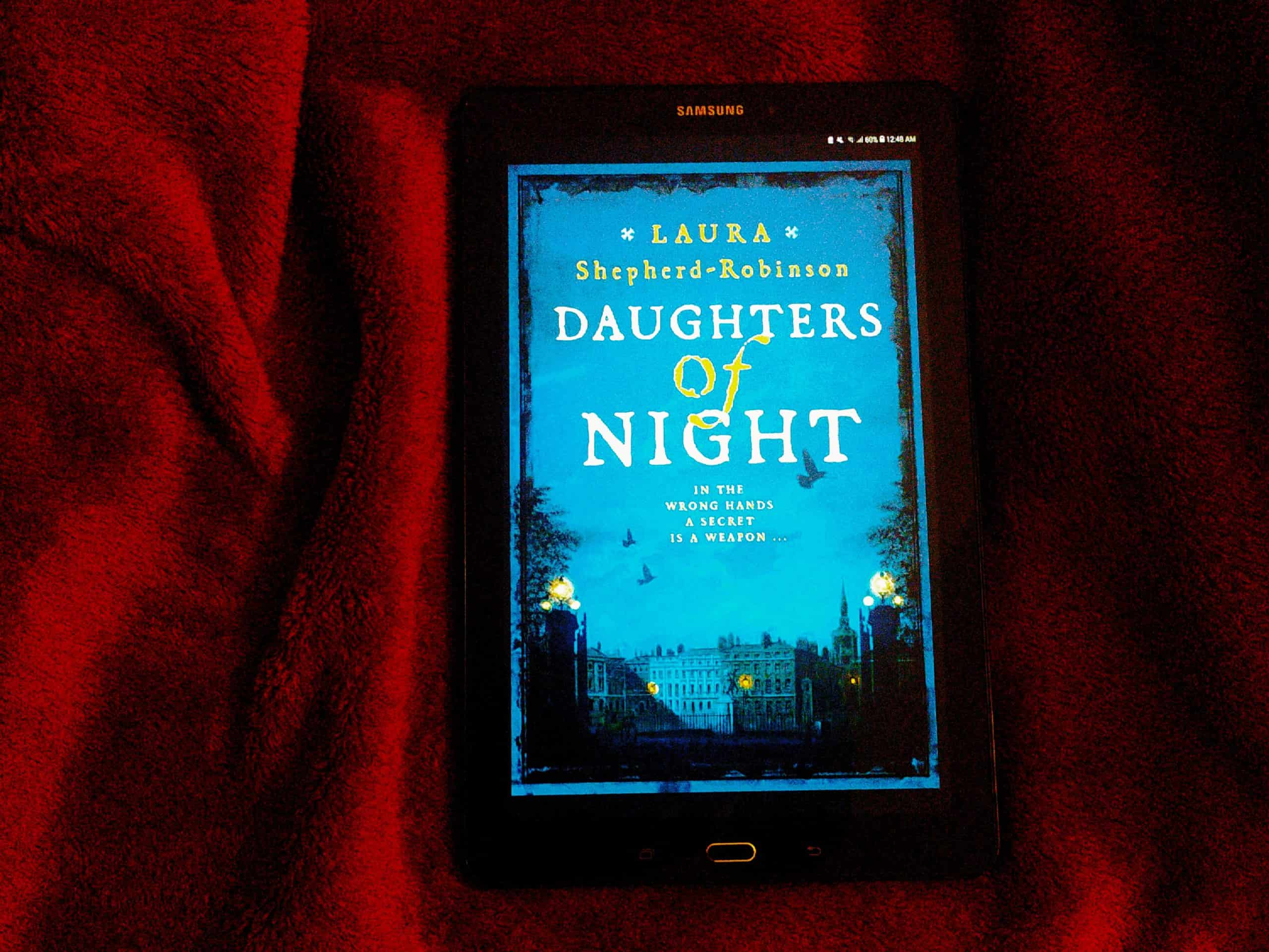 Daughters Of Night By Laura Shepherd Robinson Review Rating Summary Author