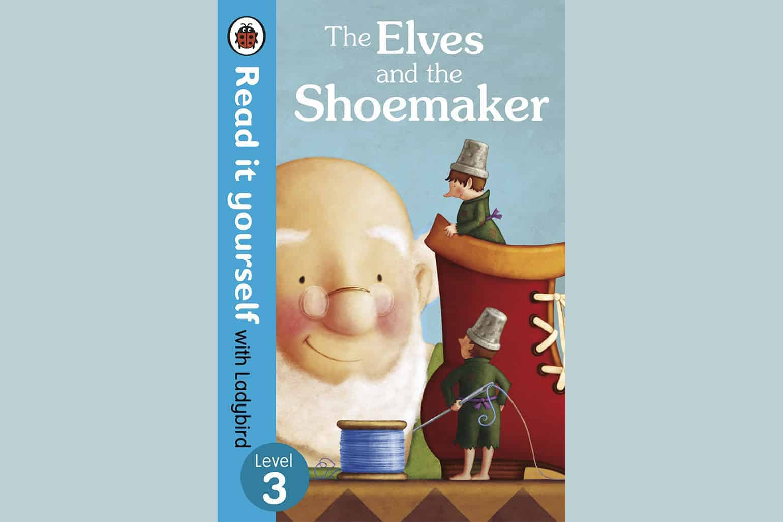 The Elves And The Shoemaker Read It Yourself With Ladybird