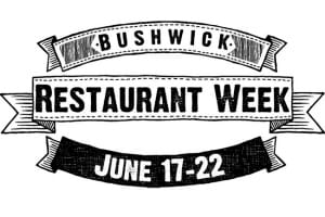 6 Pieces of Advice to an Advanced Foodie During Bushwick Restaurant Week