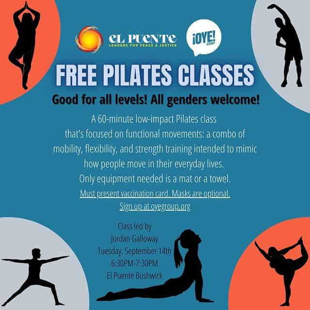 A flyer for free pilates classes hosted by the Oye Group and El Puente Bushwick Leadership Center