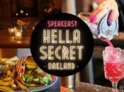 "Fri 7p + 9p: ""HellaSecret"" Speakeasy Comedy Show & Cocktail Night (Oakland)"