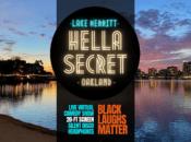 """HellaSecret Comedy Pop-Up on Lake Merritt w/ 20-ft Screen: """"Black Laughs Matter"""""""