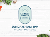 """""""Thrive City"""" Farmers' Market (Chase Center)"""