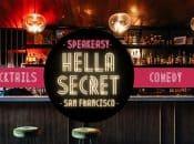 "Fri 7p Show: ""HellaSecret"" Speakeasy Comedy & Cocktail Night (SF)"