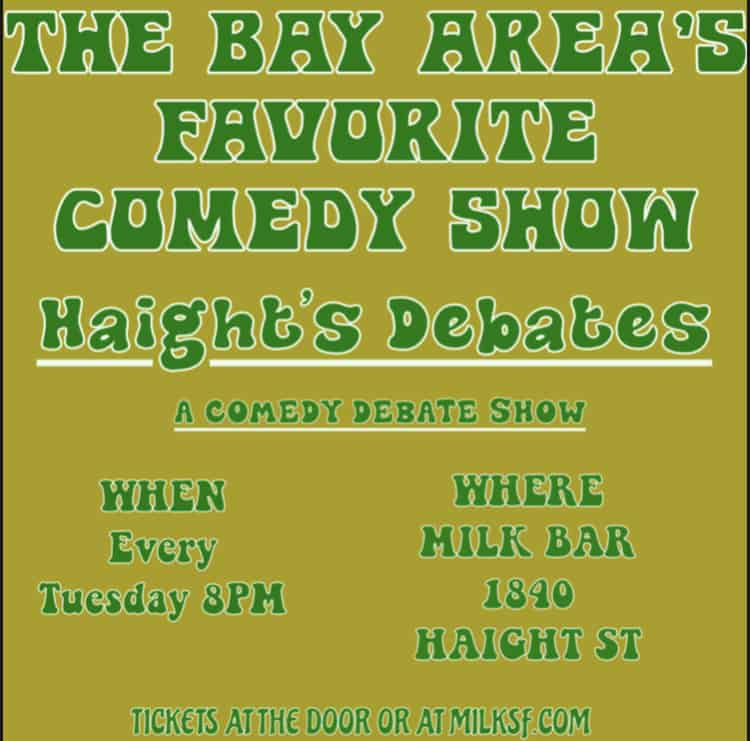 Haight's Debates (Stand-up Comedy Debate Show)
