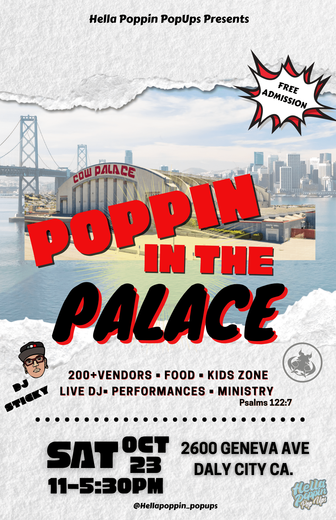 """""""Hella Poppin in the Palace"""" PopUp w/ DJs + 200+ Vendors (Cow Palace)"""