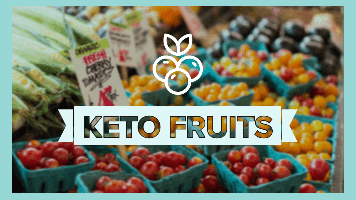 Keto Diet Fruits