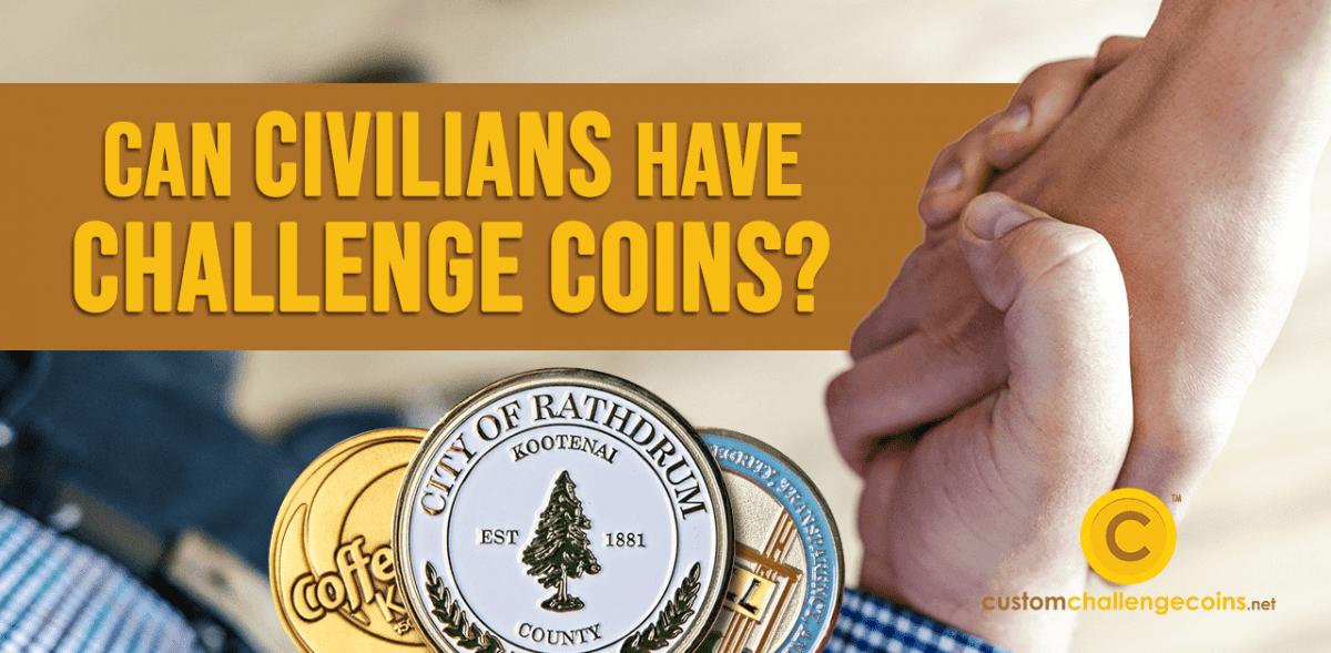can civilians have challenge coins