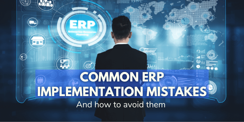 erp implementation mistakes