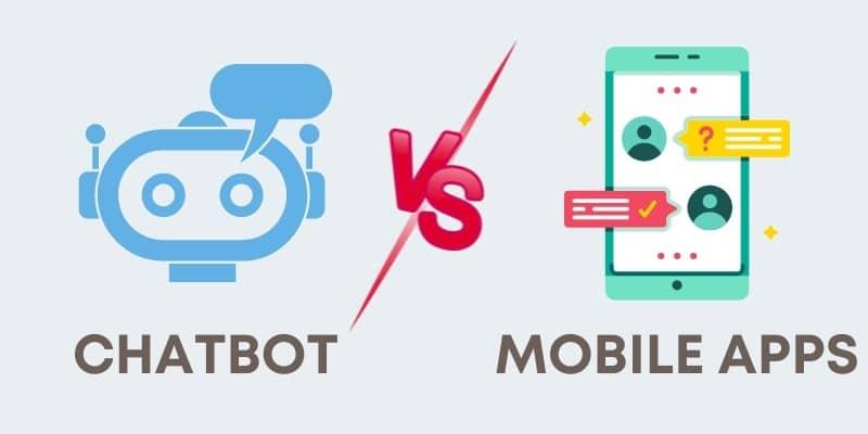 Chatbot vs mobile apps