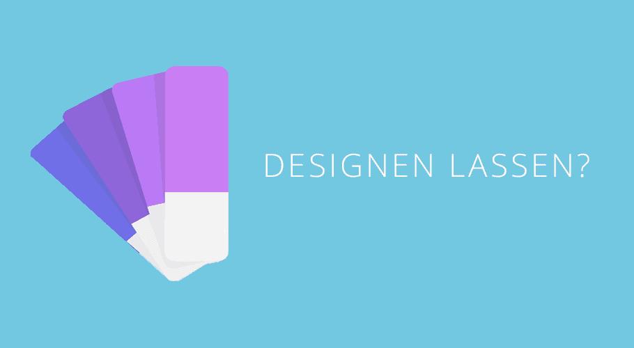 designen lassen