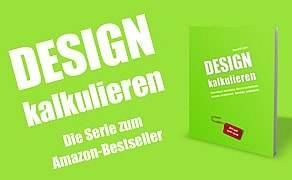 Design kalkulieren. Ratgeber für Kreative.