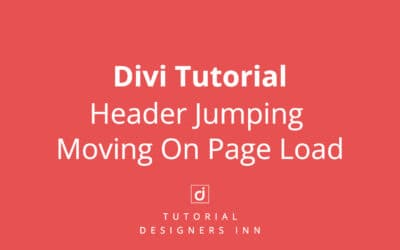 Divi Header Jumping / Moving On Page Load