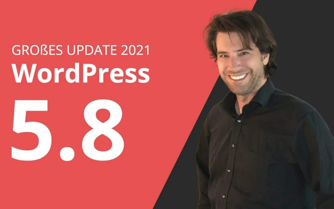 WordPress 5.8 Update   Wichtige neue Funktionen