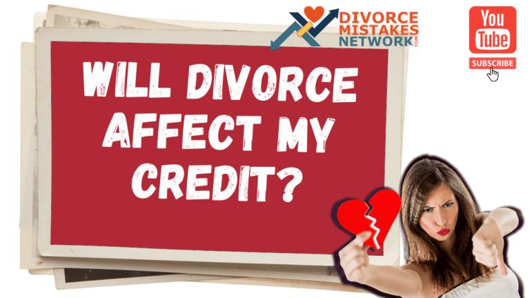 divorce affect credit