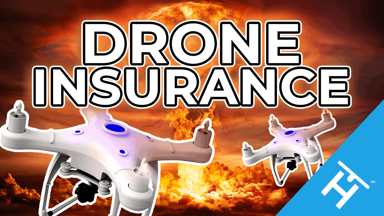 Drone Insurance: The Ultimate Guide (2020)