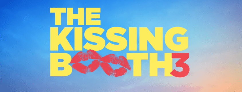 The Kissing Booth 3 offizieller Trailer