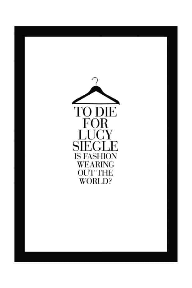 To Die For- Is Fashion Wearing Out The World? Lucy Siegle Eco Fashion Book