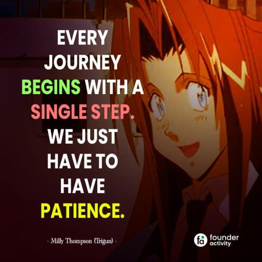 Every Journey begins with a single step. We just have to have patience. -Milly Thompson-