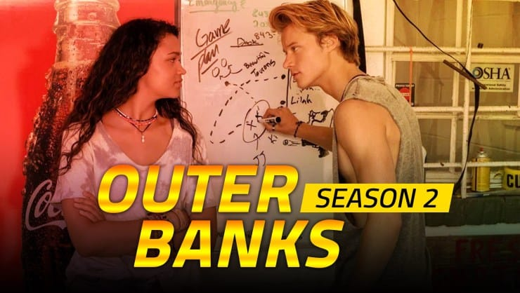 Outer Banks Season 2 Release Date & Official Trailer Now Available