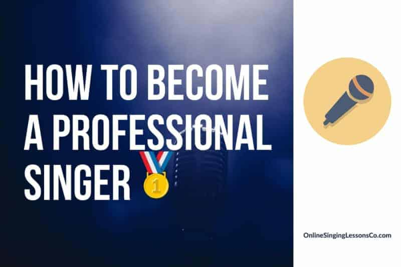 How to Become a Professional Singer🥇 (2021)