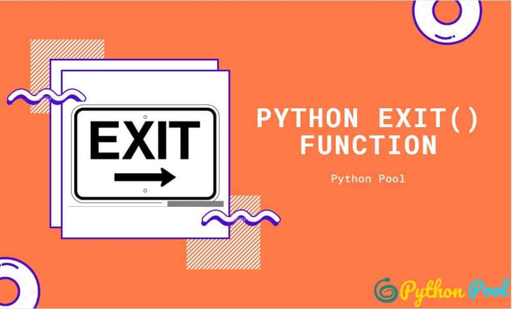 Exiting the Program with Python exit Function
