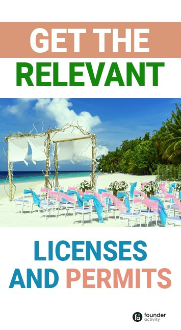 get the relevant licenses and permits