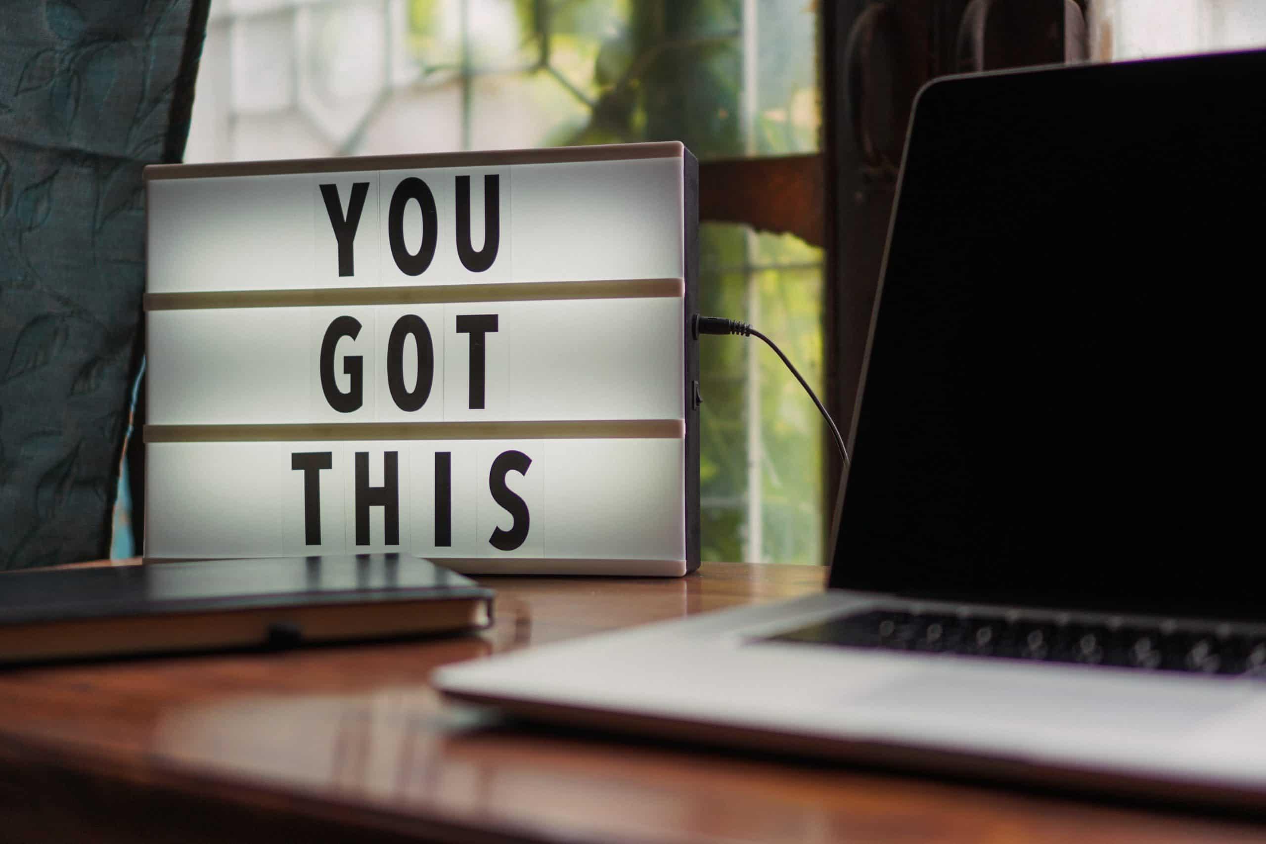 Motivationsspruch You Got This