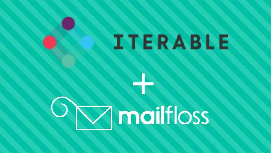Iterable + mailfloss
