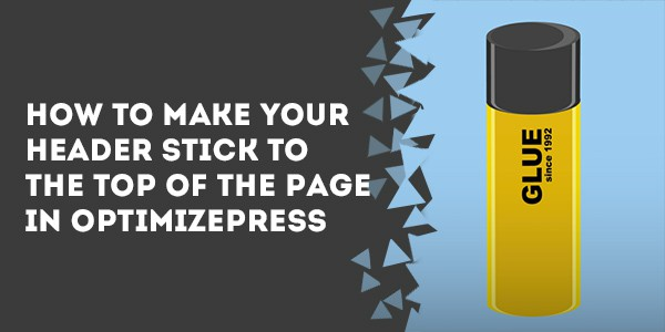 how to make your header stick to the top of the page in optimizepress - How To Embed Disqus In OptimizePress Live Editor Pages