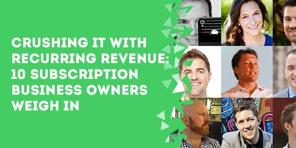 Crushing It With Recurring Revenue 10 Subscription Business Owners Weigh In - 3 Books That Will Positively Transform Your Business