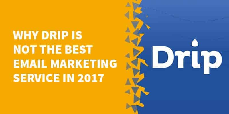 Why Drip is NOT the best email marketing service in 2021