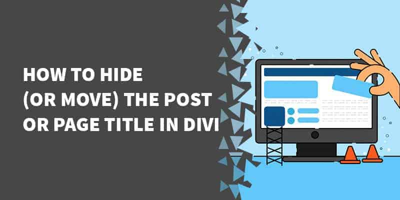How to hide or move the post or page title in Divi - How to use Divi for Search results page