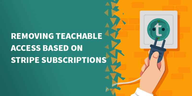 teachable stripe - How To Automatically Find And Cancel Duplicate Stripe Subscriptions