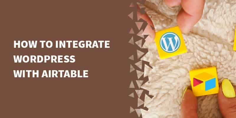 How to integrate WordPress with Airtable