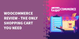WooCommerce Review – The ONLY Shopping Cart You Need 264x132 - BEST ClickFunnels Alternatives [UPDATED For 2021!]
