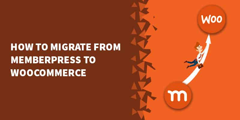 How To Migrate From MemberPress to WooCommerce 320x160 - WooCommerce Tutorials, Tips & Tricks