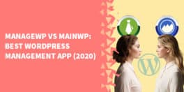 ManageWP vs MainWP Best WordPress Management App 2020 264x132 - How to do regression testing for your WordPress site using BackStop JS