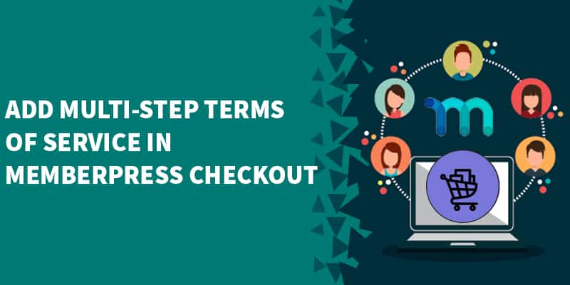 How to add mandatory multistep Terms of use to Memberpress purchase form