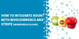 How to integrate Kount with WooCommerce and Stripe 264x132 - How To Automatically Find And Cancel Duplicate Stripe Subscriptions
